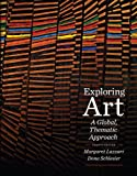img - for Exploring Art: A Global, Thematic Approach (with CourseMate Printed Access Card) book / textbook / text book