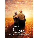 Clara (una historia de amor etéreo-sexual)