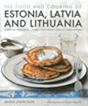 The Food and Cooking of Estonia, Latv...