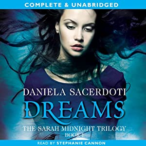Dreams: The Sarah Midnight Trilogy, Book 1 | [Daniela Sacerdoti]