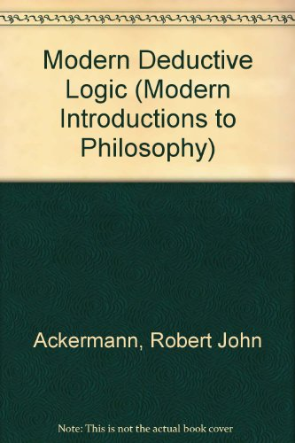 Modern Deductive Logic (Modern Introductions to Philosophy)