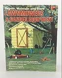 Repair, Maintain and Store Lawnmowers and Garden Equipment