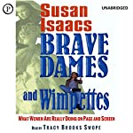 Brave Dames and Wimpettes: What Women Are Really Doing on Page and Screen | Susan Isaacs
