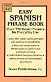 img - for Easy Spanish Phrase Book: Over 770 Basic Phrases for Everyday Use (Dover Easy Phrase) by unknown (unknown Edition) [Paperback(1994)] book / textbook / text book