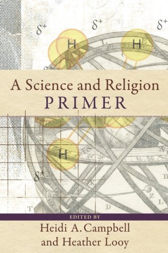 A Science and Religion Primer