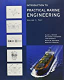 Introduction to Practical Marine Engineering (Vol. I&II) (0939773481) by Alan L. Rowen