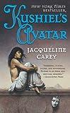 Kushiel's Avatar (Kushiel's Legacy) by Jacqueline Carey