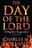 img - for The Day of the Lord: A Prophetic Compendium book / textbook / text book