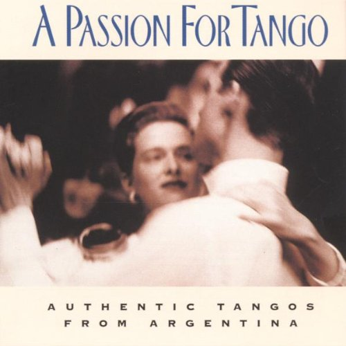 SEXTETO MAYOR - A Passion For Tango - Authentic Tangos From Argentina - Zortam Music
