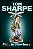 Wilt in Nowhere (1405620404) by Sharpe, Tom