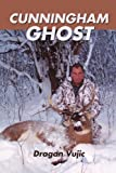 img - for CUNNINGHAM GHOST book / textbook / text book