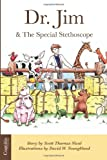 img - for Dr. Jim & the Special Stethoscope (Volume 1) book / textbook / text book
