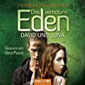 Das verbotene Eden. David und Juna Audiobook by Thomas Thiemeyer Narrated by Vera Passý