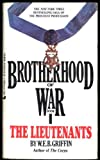Brotherhood of War 01: The Lieutenants (051505643X) by Griffin, W.E.B.