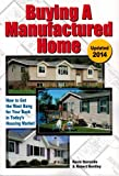 img - for Buying a Manufactured Home: How to Get the Most Bang for your Buck in Today's Housing Market book / textbook / text book