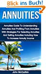 Annuities: Annuities Guide To Underst...