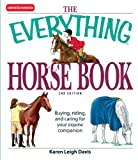 The Everything Horse Book: Buying, riding, and caring for your equine companion