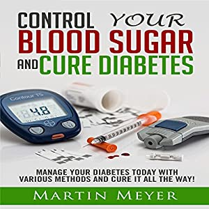 Blood Sugar Solution and Cure Diabetes Audiobook