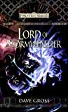 Lord of Stormweather: Sembia: Gateway to the Realms, Book VII (0786947861) by Gross, Dave