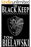 The Black Keep (The Chronicles of Llars Book 2)