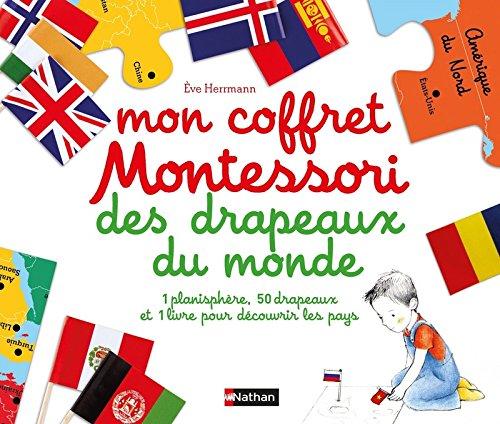 Mon coffret Montessori des drapeaux du monde : Avec 1 planisphère, 50 drapeaux et 1 livre pour découvrir les pays