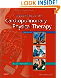 Essentials of Cardiopulmonary Physical Therapy, 3e
