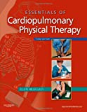 img - for Essentials of Cardiopulmonary Physical Therapy, 3e book / textbook / text book