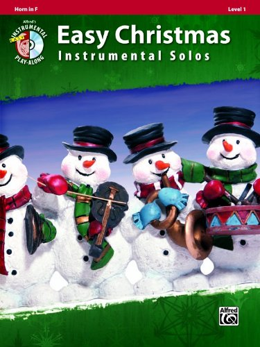 Easy Christmas Instrumental Solos, Level 1: Horn in F (Book & CD) (Alfred's Easy Christmas Instrumental Solos)