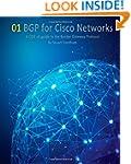 BGP for Cisco Networks: A CCIE v5 gui...