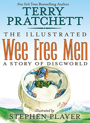 The Illustrated Wee Free Men (Discworld) PDF