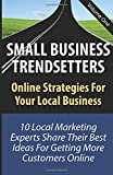 img - for Small Business Trendsetters: Online Strategies For Your Local Business book / textbook / text book