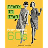 Ready to Tear: Paper Fashions of the 60sby Jonathan Walford