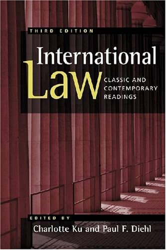 International Law: Classic and Contemporary Readings