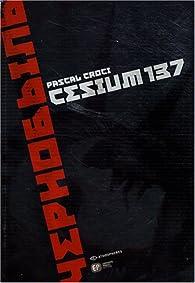 Cesium 137 par Pascal Croci