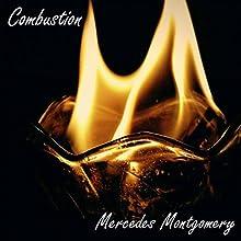 Combustion (       UNABRIDGED) by Mercedes Montgomery Narrated by Mercedes Montgomery