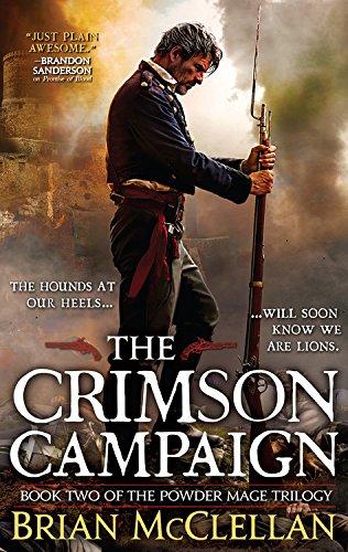The Crimson Campaign (The Powder Mage, #2)