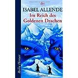 """Im Reich des Goldenen Drachenvon """"Isabel Allende"""""""