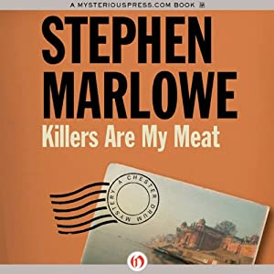 Killers Are My Meat: Chester Drum, Book 5 | [Stephen Marlowe]