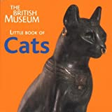 img - for The British Museum Little Book of Cats by Mavis Pilbeam (2004-11-01) book / textbook / text book