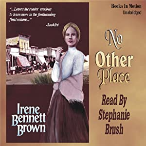 No Other Place: Women of Paragon Springs, Book 3 | [Irene Bennett Brown]