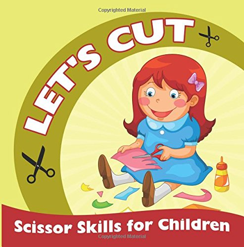 Let's Cut (Scissor Skills for Children)