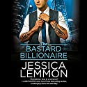 The Bastard Billionaire Audiobook by Jessica Lemmon Narrated by Sasha Dunbrooke