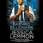 The Bastard Billionaire | Jessica Lemmon