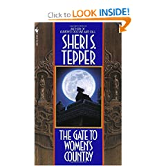 The Gate to Ladies Country by Sheri S. Tepper