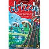 Drizzle ~ Kathleen Van Cleve