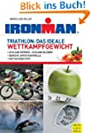Triathlon: Das ideale Wettkampfgewicht