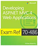 Exam Ref 70-486 Developing ASP.NET MVC 4 Web Applications (MCSD)