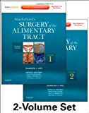 img - for Shackelford's Surgery of the Alimentary Tract - 2 Volume Set: Expert Consult - Online and Print, 7e book / textbook / text book