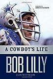 A Cowboy's Life: A Memoir