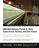 Chelis Camargo IBM Websphere Portal 8: Web Experience Factory and the Cloud